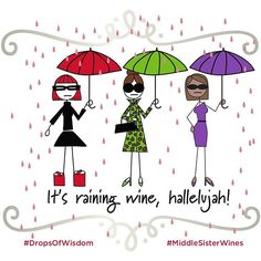 It's raining wine, hallelujah!