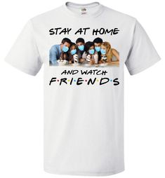 Stay At Home And Watch Friends Shirts For Men Women| Quarantined Shirts| Friends T-Shirt - Friends TV show Apparel Friends Tv Show Apparel, Friends Shirts, Movie To Watch List, David Schwimmer, Ross Geller, Matthew Perry, Joey Tribbiani, Friends Moments, Phoebe Buffay