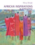 African Inspirations in Embroidery (Paperback) | Overstock.com Shopping - The Best Deals on Needlework
