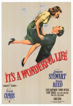 It's A Wonderful Life  one of my favorite movies