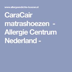 CaraCair matrashoezen                -         Allergie Centrum Nederland -