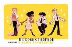 Happy 5 years anniversary, The Book Of Mormon! Thanks for all the joy and laughter you've brought me! Disney Cartoon Characters, Disney Cartoons, Theatre Nerds, Musical Theatre, Theater, Book Of Mormon Musical, Mormon Book, Wicked, 5 Year Anniversary