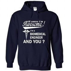 Of course i am  awesome I am a BIOMEDICAL ENGINEER - #gift ideas #gift for mom. ADD TO CART => https://www.sunfrog.com/LifeStyle/Of-course-i-am-awesome-I-am-a-BIOMEDICAL-ENGINEER-8710-NavyBlue-28524342-Hoodie.html?68278