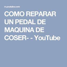 COMO REPARAR UN PEDAL DE MAQUINA DE COSER- - YouTube