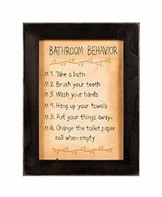 Behave Bathroom Rules Stitchery  Price : $32.95 http://harmonyhomeshop.hostedbywebstore.com/Kennedys-Country-Collection-68265-Stitchery/dp/B00BYDX2K2