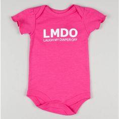 """LMDO laugh my diaper off- girls"" Bodysuit"