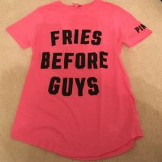 "Shirt Victoria secret hot pink shirt with black writing saying "" Fries before Guys"" PINK Victoria's Secret Tops"