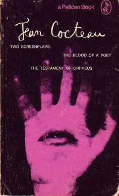Jean Cocteau: The Blood of a Poet / The Testament of Orpheus http://www.pinterest.com/joshuaharry/jodorowsky-inspirations/ Jean Cocteau, Vintage Book Covers, Vintage Books, Vintage Paper, Penguin Books, Book Cover Art, Book Cover Design, Book Design, Tapas