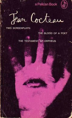 Jean Cocteau: The Blood of a Poet / The Testament of Orpheus