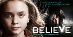 Believe-the series