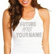 """Future Mrs."" Custom Rhinestone Tank Top"