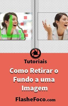 Neste artigo ensinamos formas para retirar o fundo a uma imagem. #fotografia #fotos #dicas #photoshop #flashefoco #criatividade #criativo #Brasil #portugal #digital #digitalart #Tutoriais #tutorial #dicas