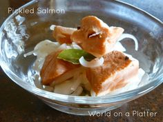 World on a Platter: Pickled Salmon