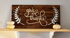 Give Thanks Wooden Sign Art