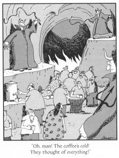 The Far Side - Gary Larson