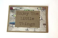 Enjoy The Little Things Card Handmade Card For by Summertimedesign, $3.50