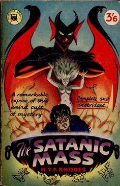 The Satanic Mass by H.T.F. Rhodes (Arrow 1964)