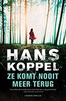 Hans Koppel, Ze komt nooit meer terug