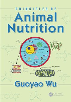Buy Principles of Animal Nutrition by Guoyao Wu and Read this Book on Kobo's Free Apps. Discover Kobo's Vast Collection of Ebooks and Audiobooks Today - Over 4 Million Titles! Nutrition Pdf, Human Nutrition, Animal Nutrition, 10 Day Green Smoothie, Essential Oil Safety, Ketone Bodies, Animal Science, Alternative Therapies, Libros
