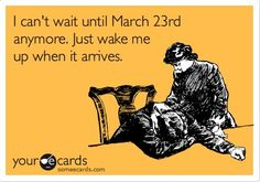 I wish I could just sleep till the 23rd to avoid the agonizing wait!