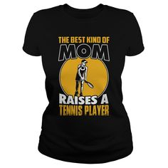 Best mom raises a tennis - 0316 T Shirts, Hoodies. Check price ==► https://www.sunfrog.com/LifeStyle/Best-mom-raises-a-tennis--0316-Black-Ladies.html?41382 $19