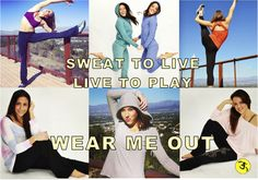 Sweat to Live, Live to Play. Wear Me Out  Green Wear, for vegans, vege gals, and mindful active movement living