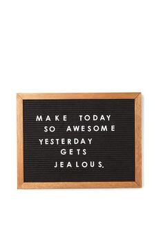 make today jealous