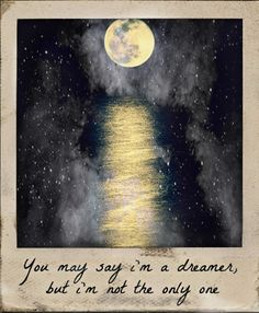 """John Lennon - Imagine """"You may say I'm a dreamer, but I'm not the only one"""" Music Quotes, Music Lyrics, Lyric Art, Beatles Quotes, Song Quotes, Life Quotes, Fallout Boy, Im A Dreamer, Thoughts"""