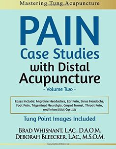 * New Tung point images for every case study *** How to get instant pain relief using distal acupuncture. Treat the root and the branch. Master Tung acupuncture and Dr. Tan distal acupuncture. Cases include how to treat: Acute back pain, knee pain, breast pain, ear pain, coccyx pain, foot pain, eyestrain, elbow tendinitis, sinus headache, throat pain, trigeminal neuralgia, migraine headaches, and foot pain.   Pain Case Studies with Distal Acupuncture - Volume Two by Brad Whisnant…
