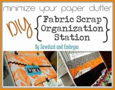 Spontaneous Crafting ~ Fabric Scrap Organization Station (And Giveaway WINNER - woodworking Organization Station, Paper Organization, Organization Ideas, Storage Ideas, Glazing Furniture, Furniture Ideas, Creative Storage, Creative Design, Creative Ideas