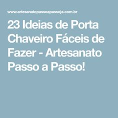 7d4603f2034 23 Ideias de Porta Chaveiro Fáceis de Fazer