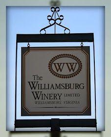 Living In Williamsburg, Virginia: Williamsburg Winery, Williamsburg, Virginia
