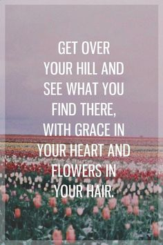 Get over your hill and see what you find there || Mumford