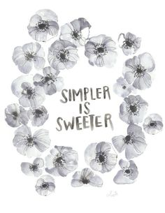 """A print of my original watercolor piece, """"SIMPLER IS SWEETER"""". Speaks for it's self, right? Sometimes less is just more. Printed on HQ 100# thick matte poster paper -don't forget to choose your size!"""