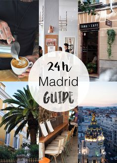 The best guide for 24 hours in Madrid, Spain. With a lot of amazing coffeespots!