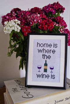 Home is where the wine is - cross stitch handmade by rosiemrogers