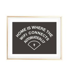 Typographic Print Quote art print wall decor wifi home apartment dorm funny pintrest tumblr room decor quote framed quotes funny quote