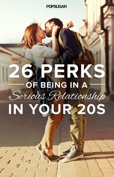 26 Perks of Being in a Serious Relationship in Your 20s