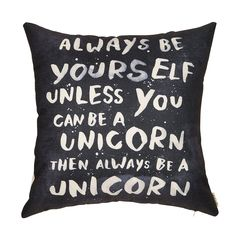 """AmazonSmile: Fjfz Always Be Yourself Unless You Can Be a Unicorn Inspirational Quote Cotton Linen Home Decorative Throw Pillow Case Cushion Cover for Sofa Couch, 18"""" x 18"""": Home & Kitchen"""