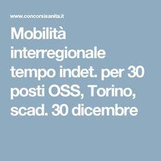 Mobilità interregionale tempo indet. per 30 posti OSS, Torino, scad. 30 dicembre