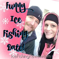 This Is What Ice Fishing With Your Wife Looks Like - IceFishingReview.com