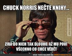 Chuck Norris nečte knihy... Good Jokes, Funny Jokes, Funny Gifs, Best Chuck Norris Jokes, English Jokes, Warrior Cats, Humor, Lol, Quotes