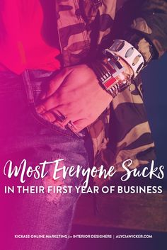 Most Everyone Sucks Their First Year In Their Business