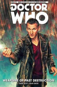 Doctor Who the Ninth Doctor 1: Weapons of Past Destruction