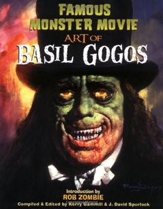 Basil Gogosis an artist and illustrator best known for his striking, often colourful portraits of movie monsters thatappeared on the covers ofFamous Monsters of Filmlandmagazine in the 1960s an…