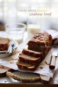 Cooking With Love: Whole Wheat Banana Cashew Loaf