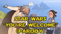 """Star Wars: The Last Jedi / Moana """"You're Welcome"""" Parody Song 
