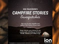 ION Television's Campfire Stories Sweepstakes