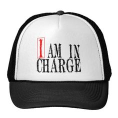 I Am In Charge Cap