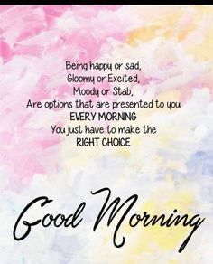Positive Good Morning Quotes, Good Morning Wishes Quotes, Good Morning Motivation, Good Morning Texts, Morning Greetings Quotes, Good Morning Happy, Morning Sayings, Morning Blessings, Best Good Morning Images